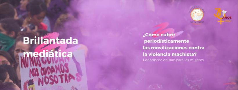 ¿Cómo cubrir periodísticamente las movilizaciones contra la violencia machista?