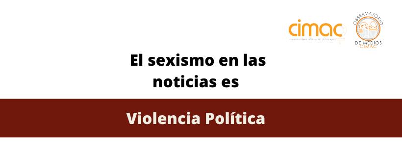 Sexismo en los medios es violencia política